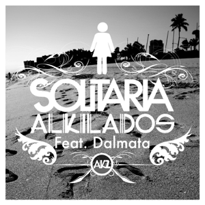Alkilados - Solitaria feat. Dalmata [Radio Edit]