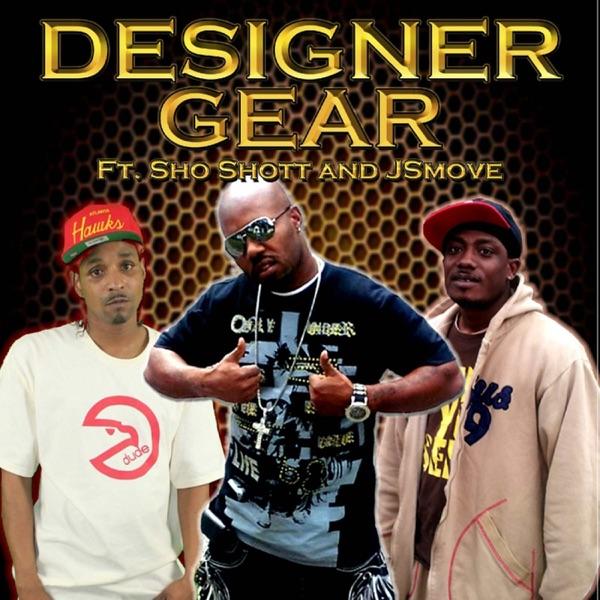 Designer Gear (feat. Sho Shott & JSmove) - Single