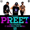 Preet feat Bohemia Pree Mayall Single
