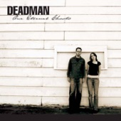 Deadman - When the Music's Not Forgotten