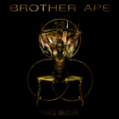 Brother Ape - Life
