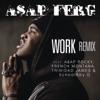 Work (Remix) [feat. A$AP Rocky, French Montana, Trinidad James & Schoolboy Q] - Single, A$AP Ferg