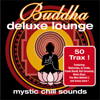 Buddha Deluxe Lounge - Mystic Chill Sounds - Various Artists
