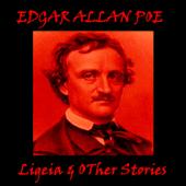 Edgar Allan Poe - Ligeia & Other Stories