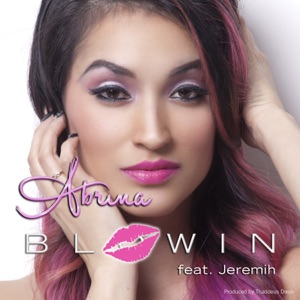 Blowin (feat. Jeremih) - Single Mp3 Download