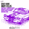 Dave Hang - Indy Felis (Dubass & Costa Remix) artwork