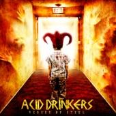 Acid Drinkers - Fuel Of My Soul