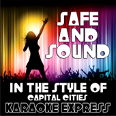 Safe and Sound (Full Version)