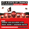 A State of Trance 600 (Mixed by Armin van Buuren, ATB, W&W, Rank 1 & Andrew Rayel) - Various Artists