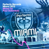 Perfecto Records Miami 2013 (Mixed By Paul Oakenfold)
