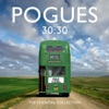 30:30 The Essential Collection (Deluxe), The Pogues