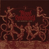 Blood Ceremony - Witchwood