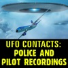 UFO Contacts: Police and Pilot Recordings AudioBook Download