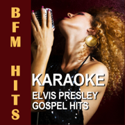 Amazing Grace (Originally Performed By Elvis Presley) [Karaoke Version] - BFM Hits - BFM Hits