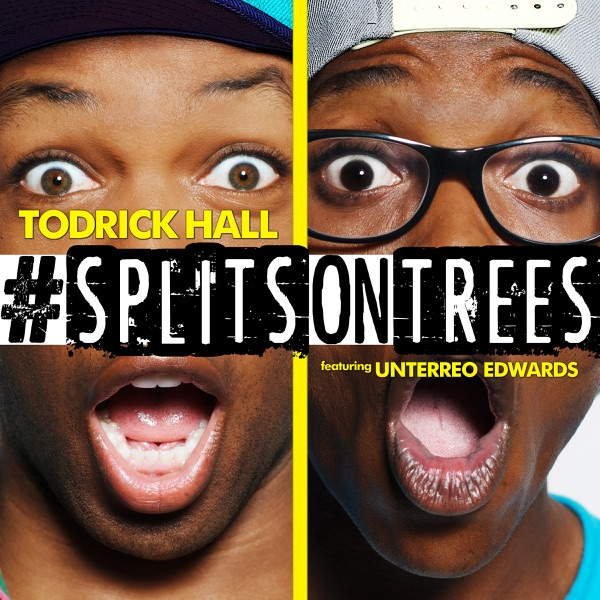 #SplitsOnTrees (feat. Unterreo Edwards) - Single