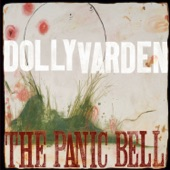 Dolly Varden - You Never Will