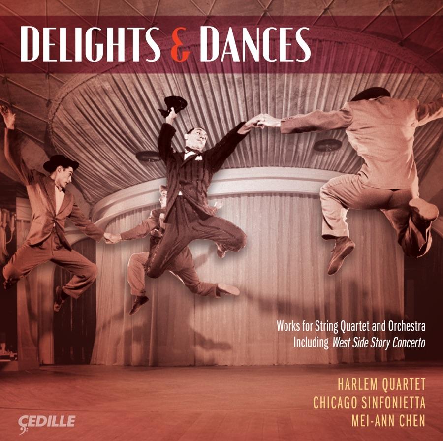 Mei-Ann Chen, Chicago Sinfonietta & Harlem Quartet - Delights and Dances