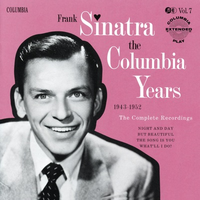 The Columbia Years (1943-1952): The Complete Recordings, Vol. 7 - Frank Sinatra