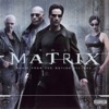 The Matrix (The Original Motion Picture Soundtrack)