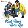 Kuch Kuch Hota Hai (Original Motion Picture Soundtrack)