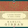 Khalil Gibran - Second Treasury of Kahlil Gibran (Unabridged) artwork