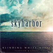 Skyharbor - Illusion: Catharsis