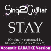 [Download] Stay (Originally Performed By Rihanna & Mikky Ekko) [Acoustic Karaoke Version] MP3