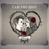 Hearts, I Am The Riot