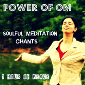 Power Of Om: Soulful Meditation Chants-Nipun Aggarwal