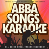 Abba Songs Karaoke (Fantastic Collection of Abba Songs To Listen, Learn & Sing To) - DooWamMasterMixers