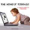 The Honest Toddler: A Child's Guide to Parenting (Unabridged) AudioBook Download
