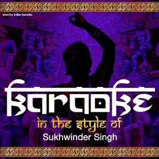 Karaoke (In the Style of Sukhwinder Singh) – EP – Ameritz Indian Karaoke