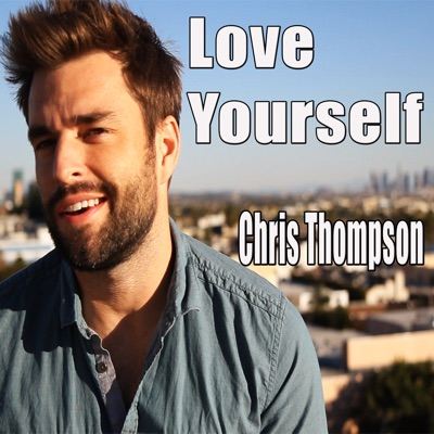 Love Yourself - Single - Chris Thompson