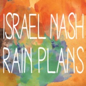Israel Nash - Rain Plans