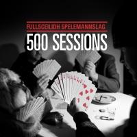 500 Sessions by fullsceilidh spelemannslag on Apple Music