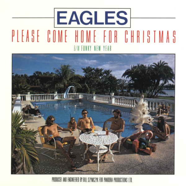 Eagles Please Come Home For Christmas.Please Come Home For Christmas Funky New Year Single By Eagles