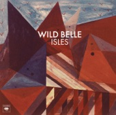 Wild Belle - Shine (Album Version)