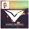 Vicetone - Heartbeat  DMNDZ Remix  [feat. Collin McLoughlin]