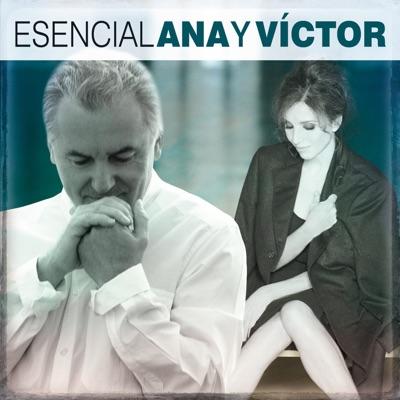Esencial Ana y Victor - Ana Belén