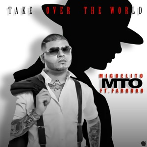 Take over the World (feat. Farruko) - Single Mp3 Download