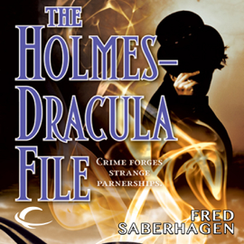 The Holmes-Dracula File: The New Dracula, Book 2 (Unabridged) audiobook
