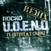 U O E N O feat Future 2 Chainz Remix Single
