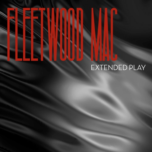 Fleetwood Mac - Extended Play - EP