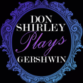 Don Shirley Plays Gerswhin