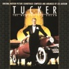 Tucker The Man and His Dream Original Motion Picture Soundtrack