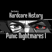 Episode 21  Punic Nightmares I (feat. Dan Carlin)-Dan Carlin's Hardcore History