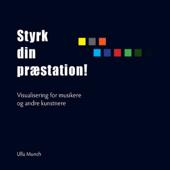 Styrk Din Præstation - Visualisering For Musikere Og Andre Kunstnere