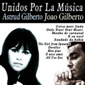 Unidos por la Música: Astrud Gilberto & João Gilberto