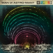 Man or Astro-Man? - Codebreaker Seventy Eight