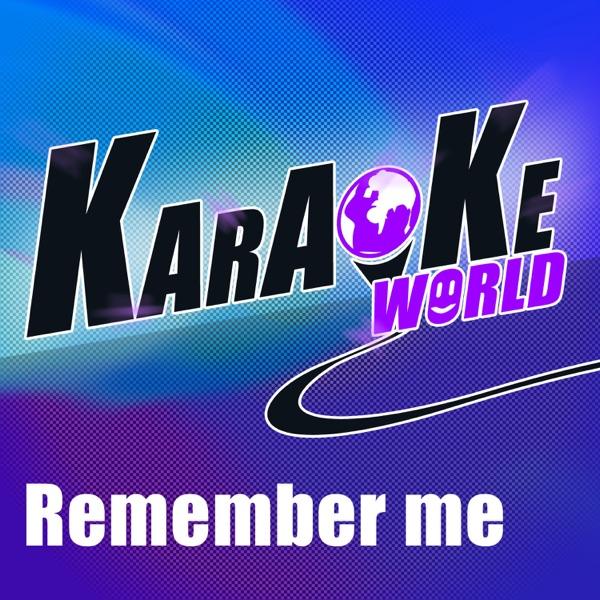 Remember Me (Originally Performed by Daley Feat. Jessie J) [Karaoke Version] - Single